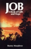 "Job: A Book of Faith and Hope - ISBN#  9781596842397 by Margaret Faye ""Bunny"" Murphree"